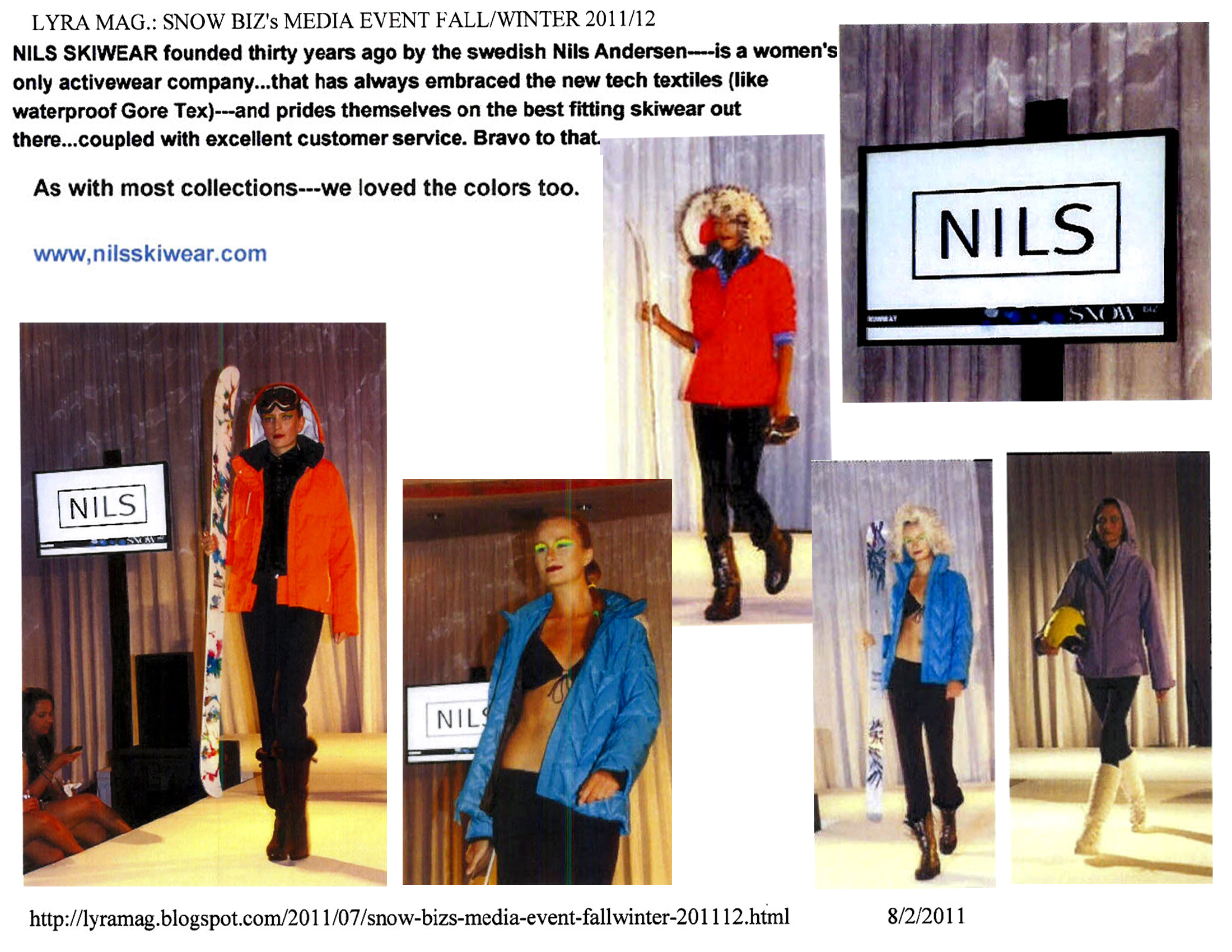 ... an online gear and product review expert at the SNOWBiz media event in  NYC this summer. LYRA had some great things to say about the NILS 20112012  line. 66188336fbc3